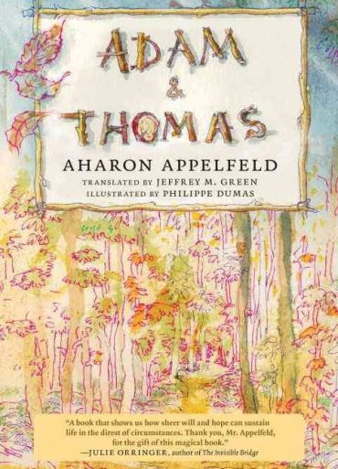 """Adam and Thomas"" by Aharon Appelfeld."