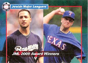 Take the Field: Ryan Braun, left, and Scott Feldman are named 2009?s Most Valuable Jewish Players.