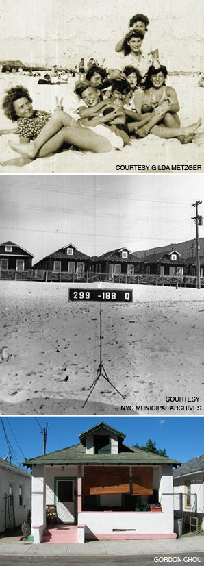 SUNNY DAYS: A new documentary examines the history of the bungalow communities in The Rockaways, a section of Queens, N.Y. From top: a group of friends at the beach in 1942; a 1939-1940 New York City Tax Department photo; a recent shot of a neighborhood bungalow.