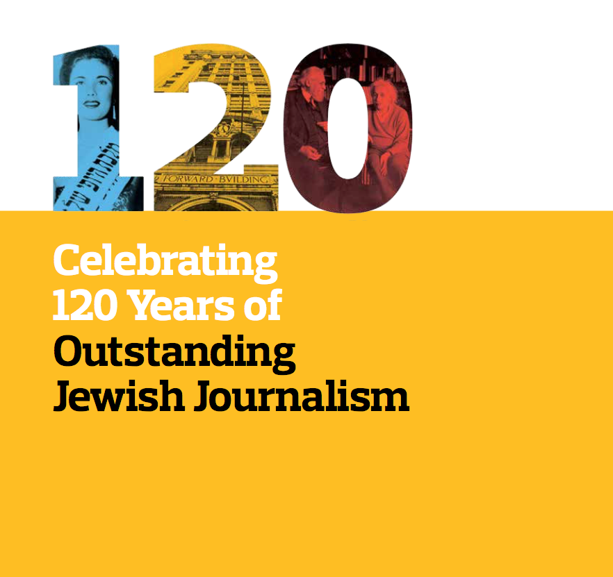 Forward - Celebrating 120 Years of Outstanding Jewish Journalism